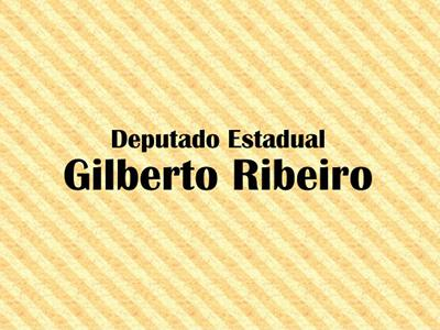 gilberto ribeiro - Deputado Gilberto Ribeiro